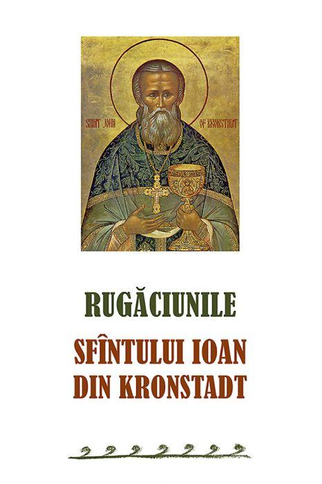 Rugăciunile Sfîntului Ioan din Kronstadt