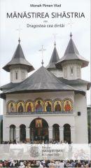 Manastirea Sihastria sau dragostea cea dintai