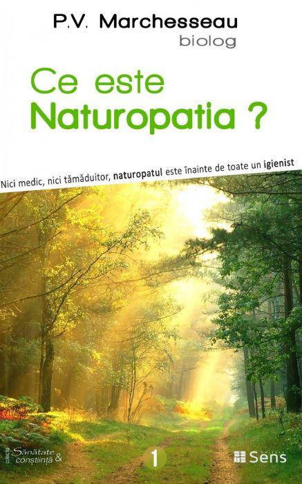 Ce este Naturopatia. Nici medic, nici tămăduitor, naturopatul este înainte de toate un igienist