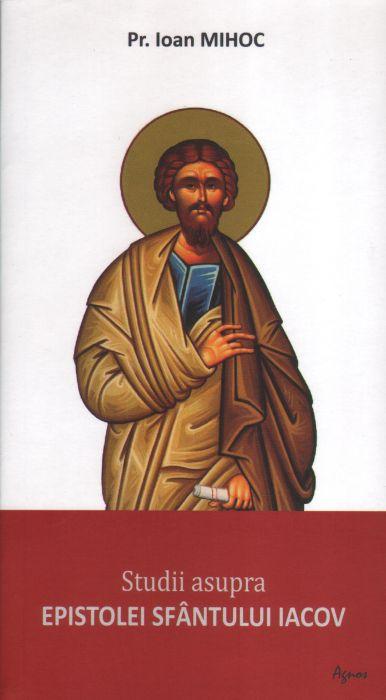 Studii asupra epistolei Sfântului Iacov
