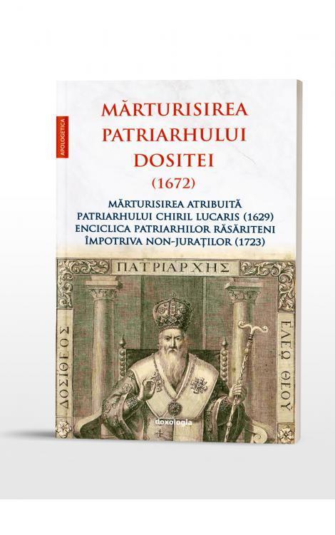 Mărturisirea Patriarhului Dositei
