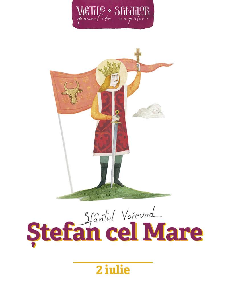 Sfantul Voievod Stefan cel Mare- pentru copii