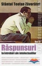Raspunsuri La Intrebari Ale Intelectualilor. Vol. 2
