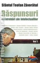 Raspunsuri La Intrebari Ale Intelectualilor. Vol. 1