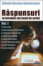 Raspunsuri La Intrebari Ale Lumii De Astazi Vol. 1