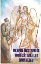Despre Neştiutele Judecăţi Ale Lui Dumnezeu