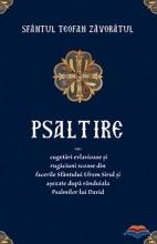 Psaltire Sau Cugetari Evlavioase Si Rugaciuni Scoase Din Facerile Sfantului Efrem Sirul Si Asezate Dupa Randuiala Psalmilor Lui