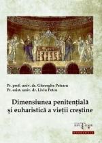 Dimensiunea Penitențială și Euharistică A Vieții Creștine
