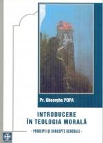 Introducere In Teologia Morala. Principii Si Concepte Generale
