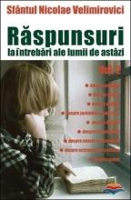 Raspunsuri La Intrebari Ale Lumii De Astazi Vol. 2