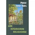 600 Istorioare Religioase