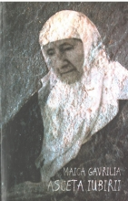 Maica Gavrilia, Asceta Iubirii