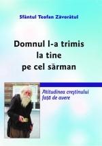 Domnul L-a Trimis La Tine Pe Cel Sărman
