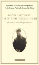 Popor Ortodox, Tu Ești Purtătorul Vieții