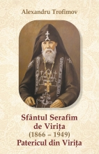 Patericul Viritei - Sfantul Serafim De Virita