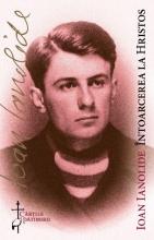 Intoarcerea La Hristos - Document Pentru O Lume Noua