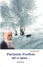 Parintele Porfirie Mi-a Spus - Vol Ii