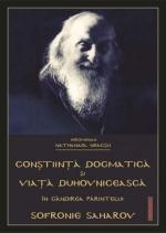 Conștiință Dogmatică și Viață Duhovnicească în Gândirea Părintelui Sofronie Saharov