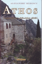 Athos. Însemnările Netăcutelor Cărări