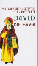 Viata, Minunile, Acatistul Cuviosului David Din Evvia