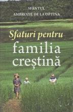 Sfaturi Pentru Familia Creştină
