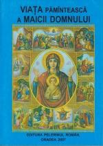 Viata Pamanteasca A Maicii Domnului