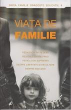Viata De Familie- Pedagogia Increderii