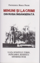 Minuni Si Lacrimi Din Rusia Insangerata