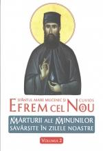 Sfântul Mare Mucenic şi Cuvios Efrem Cel Nou. Mărturii Ale Minunilor Săvârşite în Zilele Noastre. Vol. 2