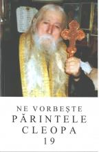 Ne Vorbeşte Părintele Cleopa Vol.19