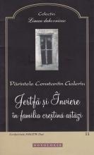 Jertfă şi Înviere în Familia Creştină Astăzi
