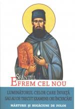 Sfântul Efrem Cel Nou - Luminătorul Celor Care învață Sau Au De Trecut Examene Ori încercări