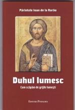 Duhul Lumesc Cum Scăpăm De Grijile Lumești