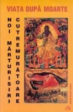 Viaţa După Moarte - Noi Mărturisiri Cutremurătoare