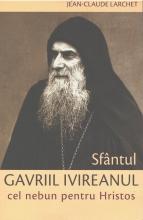Sfântul Gavriil Ivireanul Cel Nebun Pentru Hristos