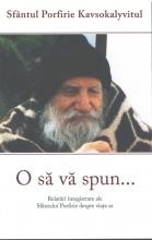 O Sa Va Spun ...