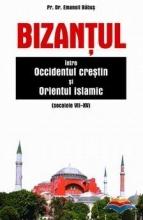 Bizantul Intre Occidentul Crestin Si Orientul Islamic (sec. Vii-xv)
