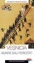 Vesnicia, Amara Sau Fericita - Viata De Dupa Moarte