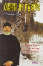 Viata In Pustie - Fratele Ioan Un Mirean Printre Pustnici