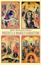 Predici La Marile Sărbători
