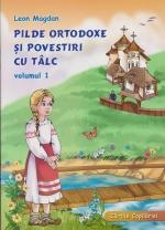 Pilde Ortodoxe Si Povestiri Cu Talc. Vol. 1