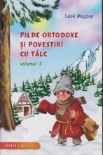 Pilde Ortodoxe Si Povestiri Cu Talc. Vol. 2