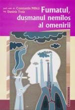 Fumatul, Dusmanul Nemilos Al Omenirii