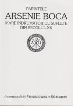 Parintele Arsenie Boca, Mare Indrumator De Suflete Din Sec. Xx (800 De Capete)