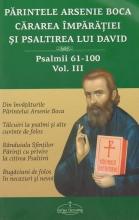 Cărarea Împărăţiei şi Psaltirea Lui David Vol. 3, Psalmii 61-100