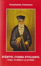 Sfantul Cosma Etolianul. Viata, Invataturi Si Profetii