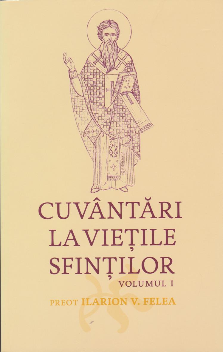 Cuvantari La Vietile Sfintilor. Vol. I - Ianuarie Si Februarie