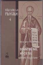 Tâlcuiri La Filocalie Vol. 4 – Sfântul Nil Ascetul – Despre Rugăciune