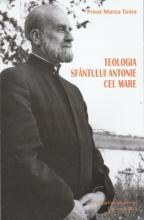 Teologia Sfantului Antonie Cel Mare