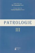 Patrologie – Vol. 3 Ediţia 2015
